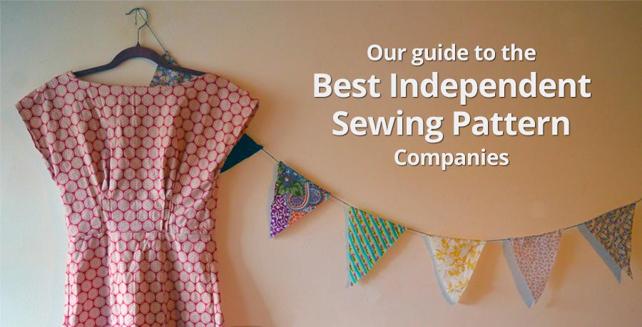 Our guide to the best independent sewing pattern companies