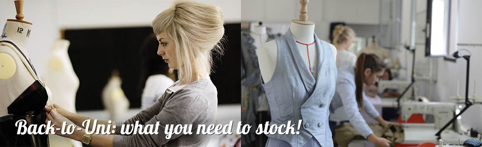 Back to Uni - what you need to stock for your fashion design courses