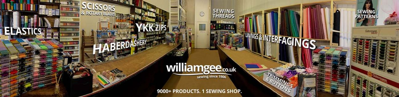 9000 products - 1 sewing shop - William Gee - Sewing Since 1906