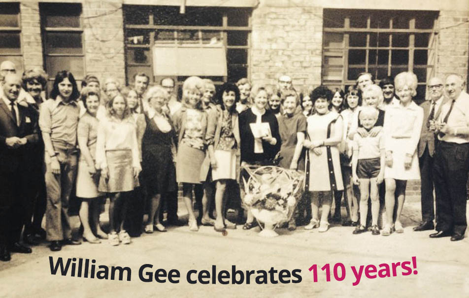William Gee celebrates its 110 year birthday