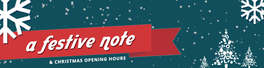 A festive note and christmas opening hours - William Gee