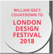 William Gee Countdown to London Design Festival 2018