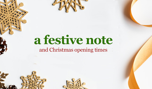 A festive note and christmas opening times at William Gee