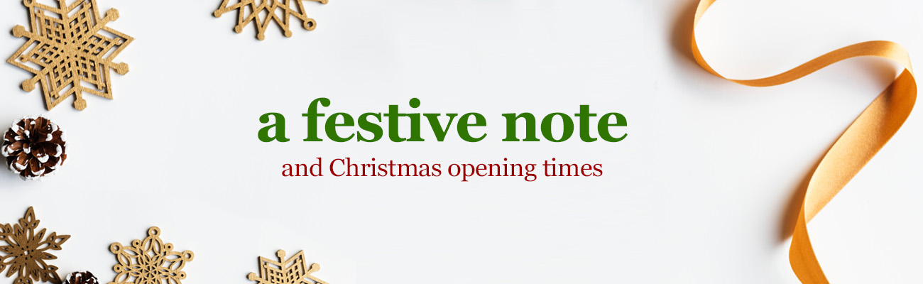 a festive note and christmas opening times at William Gee UK