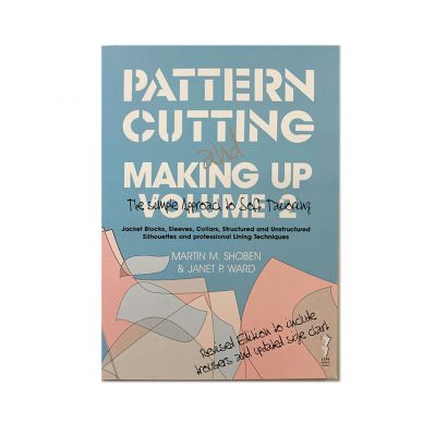 Pattern Cutting and Making Up Volume 2 by Shoben - Front Cover - William Gee UK
