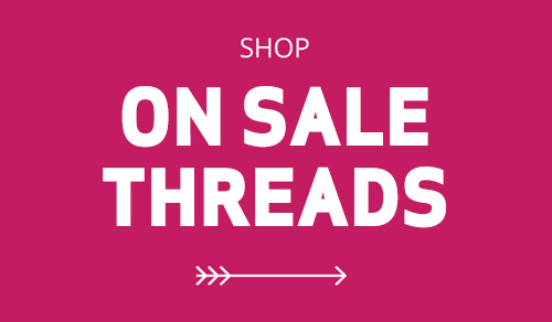 Shop On Sale Sewing Threads at William Gee UK